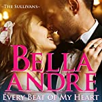 FREE: Every Beat of My Heart: The Sullivans (Wedding Novella) | Bella Andre