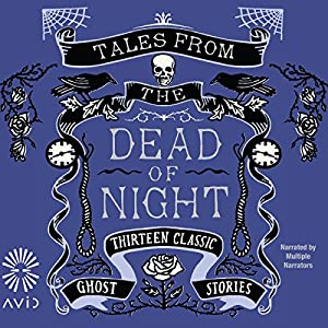 Tales from the Dead of Night Audiobook