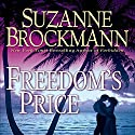 Freedom's Price Audiobook by Suzanne Brockmann Narrated by Eve Bianco