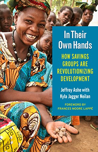 In Their Own Hands: How Savings Groups Are Revolutionizing Development (BK Currents)