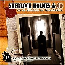 Das Erbe der Familie Chambois (Sherlock Holmes & Co 16) Hörspiel von Edgar Allan Poe Gesprochen von: Douglas Welbat, Manfred Lehmann, Uve Teschner