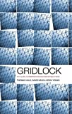 Gridlock: Why Global Cooperation is Failing when We Need It Most (0745662390) by Hale, Thomas