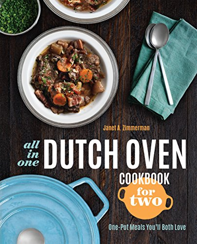 all-in-one-dutch-oven-cookbook-for-two-one-pot-meals-youll-both-love