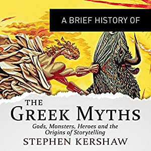 A Brief History of the Greek Myths Audiobook