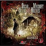 Hexenwald (Oscar Wilde & Mycroft Holmes - Sonderermittler der Krone 6) | Oscar Wilde