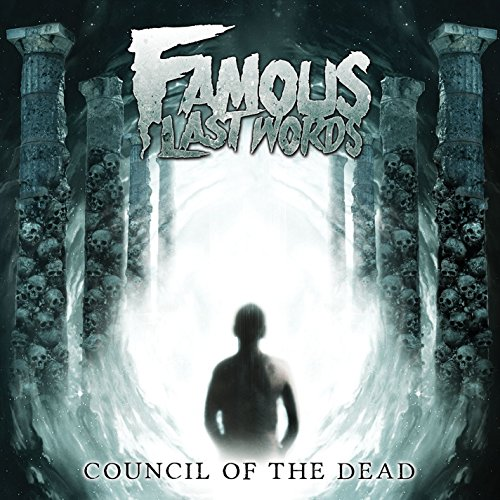 Famous Last Words-Council Of The Dead-2014-KzT Download