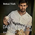 Dan Alexander, Pitcher: Bottom of the Ninth, Book 1 Audiobook by Jean Joachim Narrated by Jim Roberts