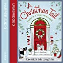 A Christmas Tail (The Complete Primrose Terrace) Audiobook by Cressida McLaughlin Narrated by Laura Kirman