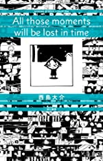All those moments will be lost in time (ハヤカワSFシリーズ Jコレクション)