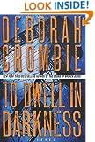 To Dwell in Darkness: A Novel (Duncan Kincaid/Gemma James Novels)