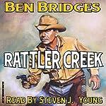 Rattler Creek: Jim Allison Book 1 | Ben Bridges