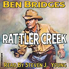 Rattler Creek: Jim Allison Book 1 (       UNABRIDGED) by Ben Bridges Narrated by Steven J. Young