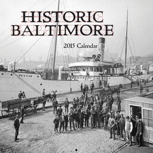 Historic Baltimore 2015 Calendar