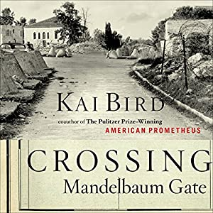 Crossing Mandelbaum Gate Audiobook