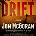 Drift: Carrick & Watkins, Book 1 Audiobook by Jon McGoran Narrated by Marc Vietor