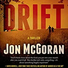 Drift: Carrick & Watkins, Book 1 (       UNABRIDGED) by Jon McGoran Narrated by Marc Vietor
