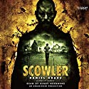 Scowler Audiobook by Daniel Kraus Narrated by Kirby Heyborne