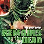 Remains of the Dead | Iain McKinnon