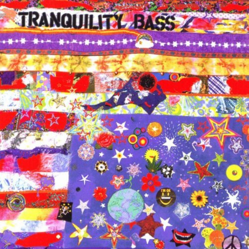 Tranquility Bass - Let The Freak Flag Fly (1997) [FLAC] Download
