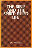 img - for Bible and the Spirit Filled Life book / textbook / text book