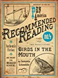 img - for Birds in the Mouth (Electric Literature's Recommended Reading) book / textbook / text book