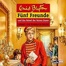 Fünf Freunde und das Rätsel der feinen Dame (Fünf Freunde 56) Hörbuch von Enid Blyton Gesprochen von: Rosemarie Fendel