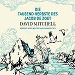 Die tausend Herbste des Jacob de Zoet | David Mitchell