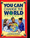 img - for You Can Change the World: Learning to Pray for People Around the World (Volume II) by Spraggett, Daphne, Johnstone, Jill, Johnstone, Patrick J. St (1996) Hardcover book / textbook / text book