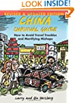 China Survival Guide: How To Avoid Tr...