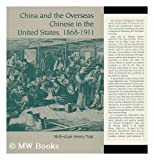 img - for China and the Overseas Chinese in the United States, 1868-1911 book / textbook / text book