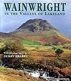 Wainwright in the Valleys of Lakeland Alfred Wainwright