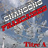 Chansons françaises (Titre A)