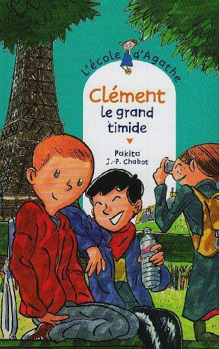 L'Ecole d'Agathe n° 47 Clément le grand timide