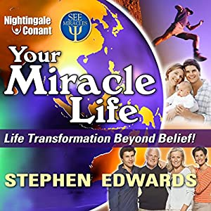 Your Miracle Life Speech