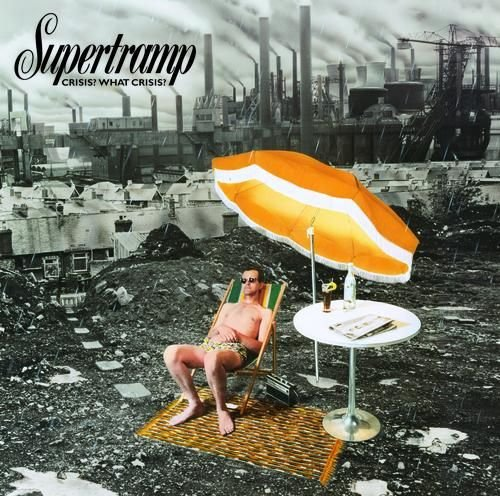 Supertramp - Crisis?  What Crisis? - Zortam Music