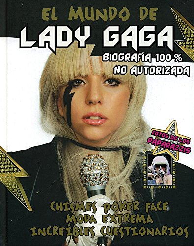 El Mundo De Lady Gaga