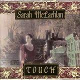 Touchby Sarah Mclachlan