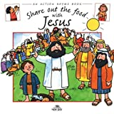 Share Out the Food with Jesus (Action Rhymes)