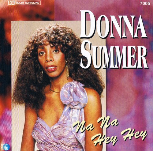 Donna Summer - Na Na Hey Hey - Zortam Music