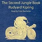 The Second Jungle Book Hörbuch von Rudyard Kipling Gesprochen von: Peter Batchelor