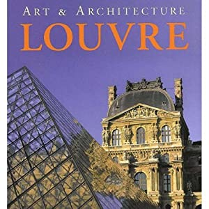 Art and Architecture: Louvre