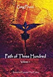 Path of Three Hundred: Volume 1