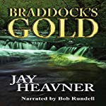 Braddock's Gold | Jay Heavner