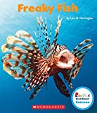 Freaky Fish (Rookie Read-About Science)