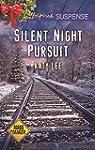 Silent Night Pursuit (Roads to Danger)