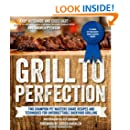 Grill to Perfection: Two Champion Pit Masters' Recipes and Techniques for Unforgettable Backyard Grilling