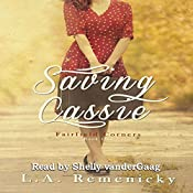 Saving Cassie: Fairfield Corners, Book 1 | L.A. Remenicky