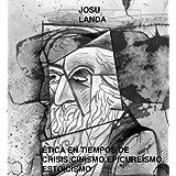 Éticas de crisis: cinismo, epicureísmo, estoicismo