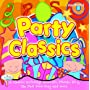 Party Classics (Childrens favourite party pops) ~ Various Artists
