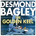 The Golden Keel Audiobook by Desmond Bagley Narrated by Paul Tyreman